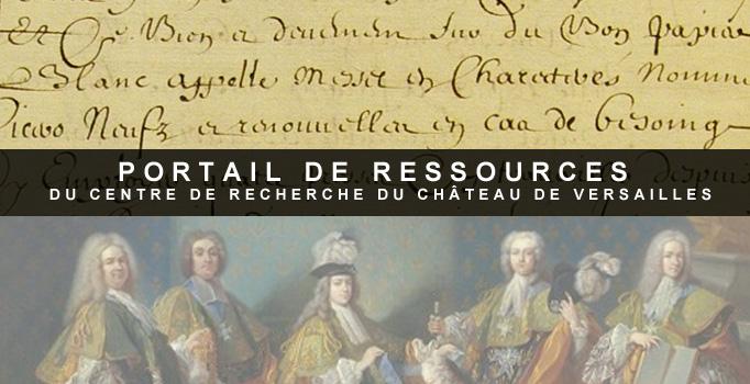 Portail de ressources du centre de recherche du château de Versailles